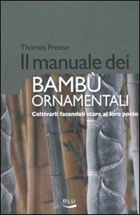 Il Manuale dei Bambù Ornamentali