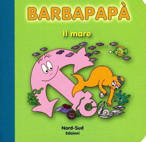 Barbapapà - Il Mare