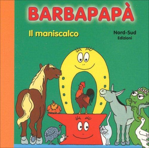 Barbapapà - Il Maniscalco