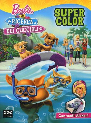 Barbie e la Ricerca dei Cuccioli - Super Color