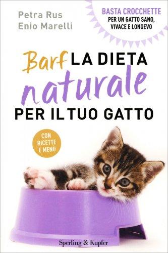 Barf - La Dieta Naturale per il Tuo Gatto
