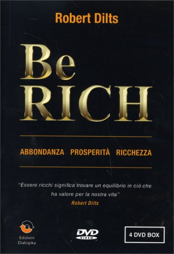 Be Rich - Abbondanza Prosperità Ricchezza - Videocorso in 4DVD