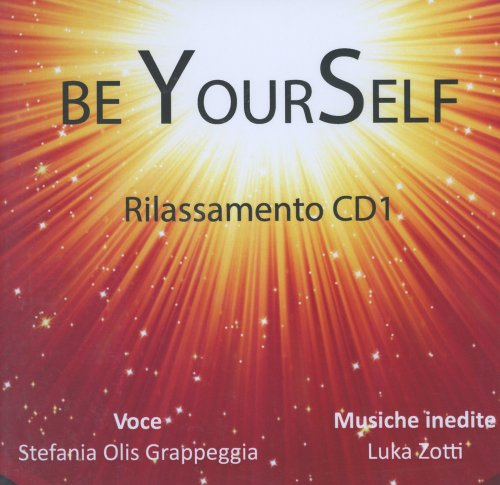 Be YourSelf - Rilassamento CD1