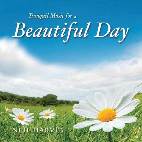Tranquil Music for a Beautiful Day