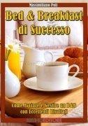 Bed & Breakfast di Successo (eBook)