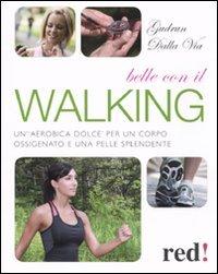 Belle con il Walking