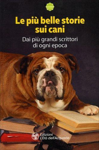 Le Più Belle Storie sui Cani