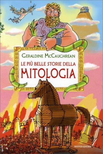 Le Più Belle Storie della Mitologia