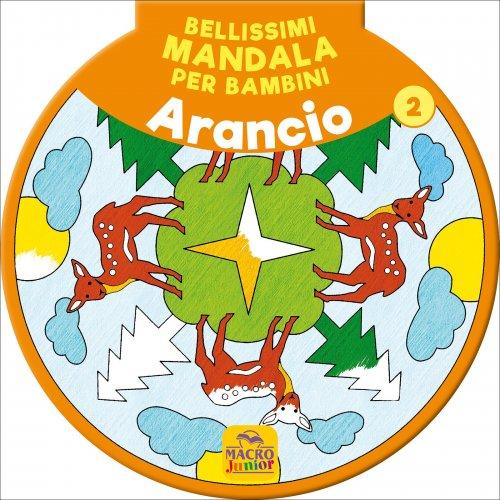 Bellissimi Mandala per Bambini - Arancione Vol. 2