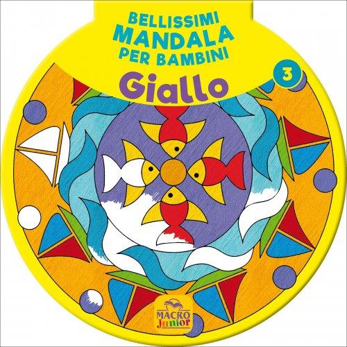 Bellissimi Mandala per Bambini - Giallo Vol. 3