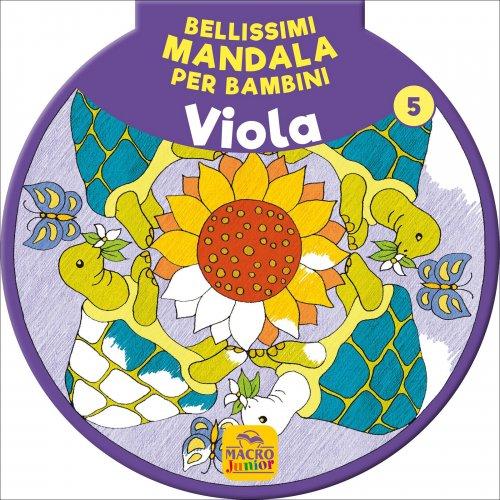 Bellissimi Mandala per Bambini - Viola Vol. 5