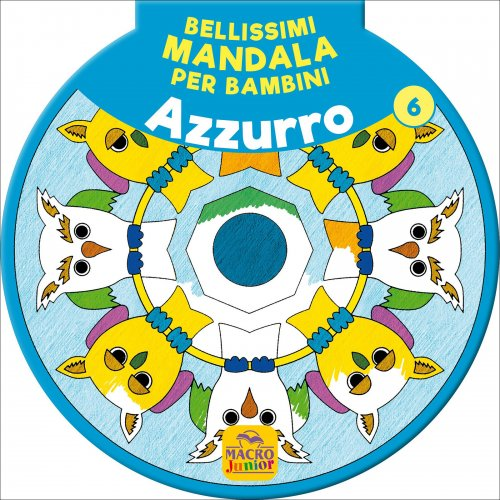 Bellissimi Mandala per Bambini - Azzurro Vol. 6