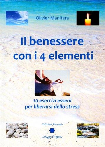 Il Benessere con i 4 Elementi