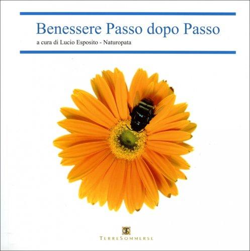 Benessere Passo dopo Passo - Naturopatia - Con Cd Audio