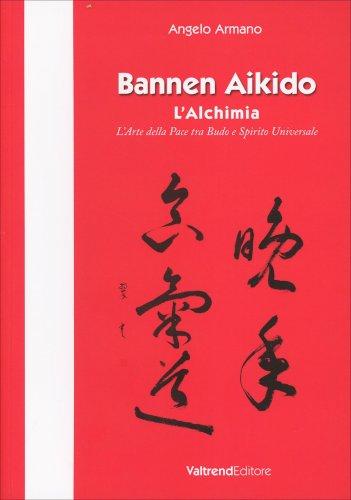 Bannen Aikido - L'Alchimia