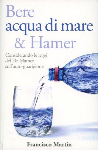 Bere Acqua di Mare & Hamer