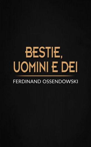 Bestie, Uomini e Dei (eBook)