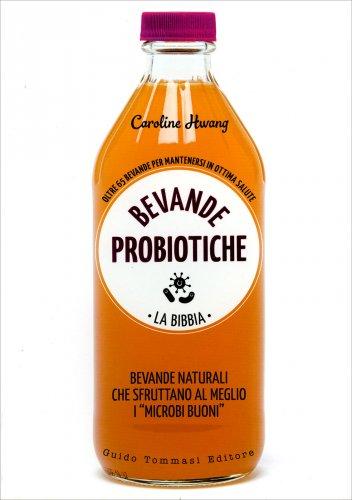 Bevande Probiotiche - La Bibbia