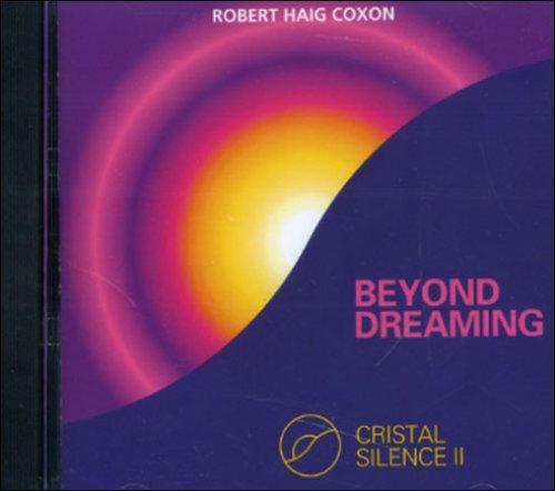 Crystal Silence Vol.2 - Beyond Dreaming