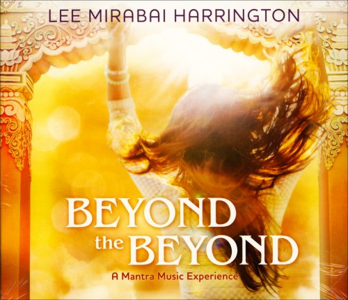 Beyond the Beyond - A Mantra Music Experience