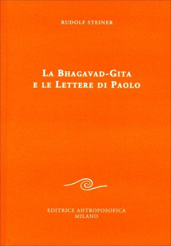 La Bhagavad-Gita e Lettere di Paolo