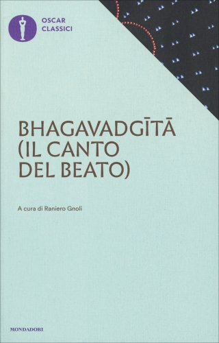 Bhagavadgita - Il Canto del Beato
