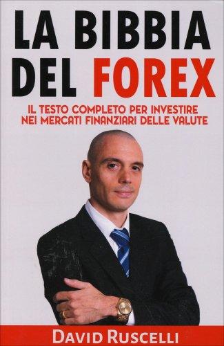 La Bibbia del Forex
