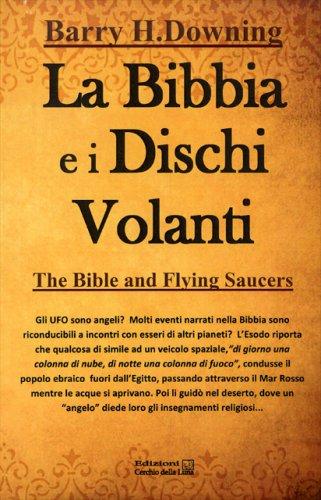 La Bibbia e i Dischi Volanti
