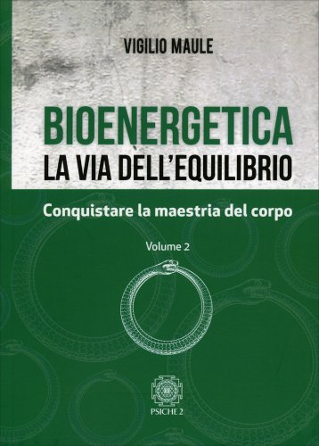 Bioenergetica - La Via dell'Equilibrio - Vol. 2