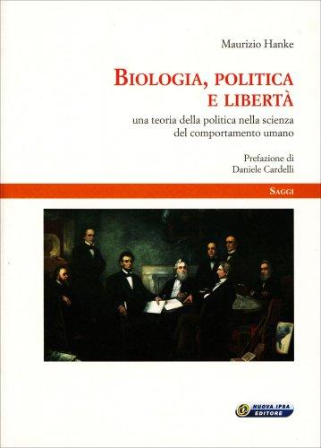 Biologia, Politica e Libertà
