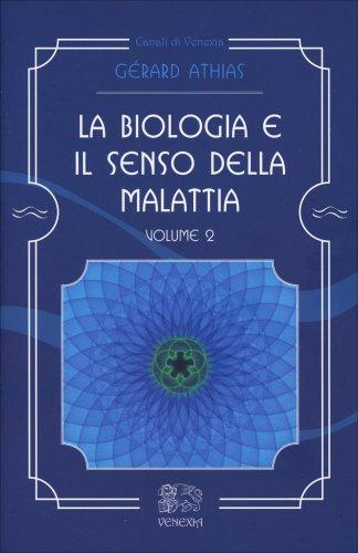 La Biologia e il Senso della Malattia - Volume 2