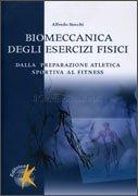 Biomeccanica degli Esercizi Fisici
