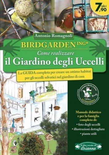 Birdgardening - Come Realizzare il Giardino degli Uccelli (eBook)