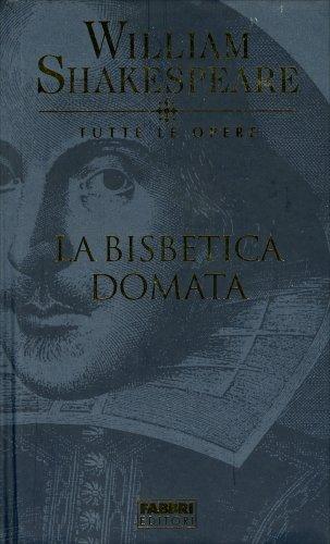 La Bisbetica Domata