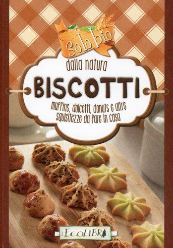 Solo Bio dalla Natura - Biscotti
