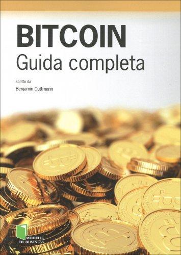 Bitcoin - Guida Completa