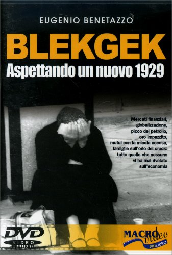 BlekGek - Aspettando un Nuovo 1929 - DVD