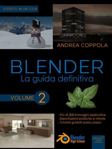 Blender: La Guida Definitiva - Volume 2 (eBook)