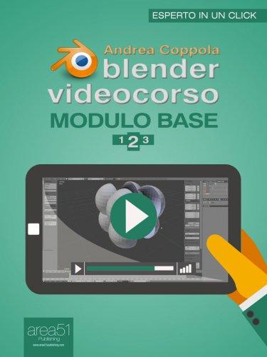 Blender Videocorso. Modulo base - Lezione 2 (eBook)