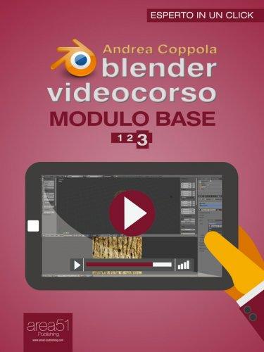 Blender Videocorso. Modulo base - Lezione 3 (eBook)