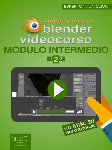 Blender Videocorso. Modulo Intermedio - Lezione 2 (eBook)