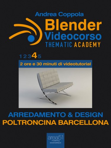 Blender Videocorso - Thematic Academy. Arredamento e Design 4 (eBook)