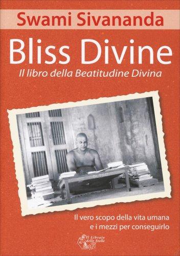 Bliss Divine - Il Libro della Beatitudine Divina