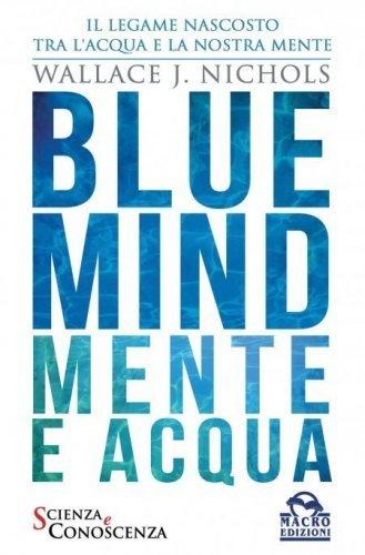 Blue Mind - Mente e Acqua (eBook)