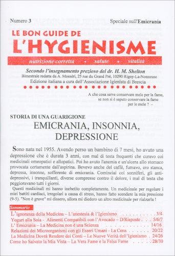La Bon Guide de l'Hygienisme - Numero 3 - Speciale Emicrania