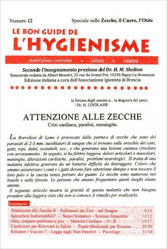 La Bon Guide de l'Hygienisme - Numero 12 - Speciale sulle Zecche, il Cuore, l'Otite