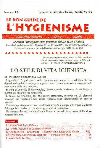 Le Bon Guide de l'Hygienisme - Numero 13 - Speciale su Arteriosclerosi, Flebite, Varici