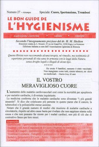 La Bon Guide de l'Hygienisme - Numero 27 - Speciale: cuore, ipertensione, trombosi