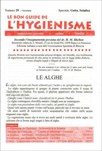 La Bon Guide de l'Hygienisme - Numero 29 - Speciale: Gotta e Sciatica