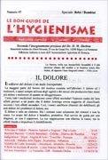 La Bon Guide de l'Hygienisme - Numero 47 - Il Dolore - Bebè - Bambini